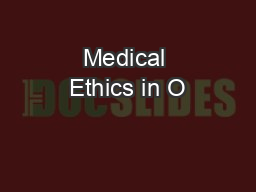 Medical Ethics in O&G