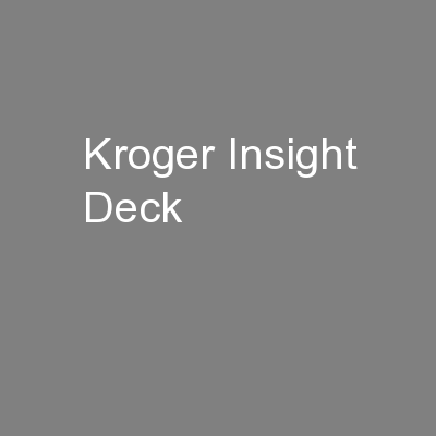 Kroger Insight Deck