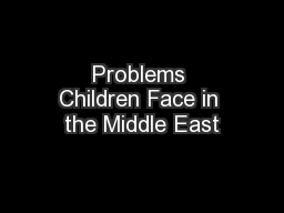 Problems Children Face in the Middle East