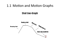 1.1Motion and Motion Graphs PowerPoint PPT Presentation