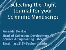 Selecting the Right Journal for your Scientific Manuscript