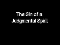 The Sin of a Judgmental Spirit
