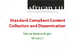 Standard Compliant Content Collection and Dissemination