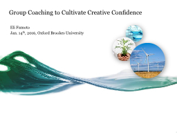 Group Coaching to Cultivate Creative Confidence PowerPoint PPT Presentation