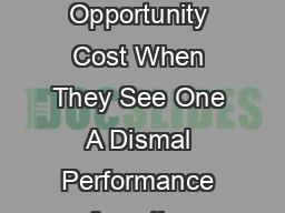 Do Economists Recognize an Opportunity Cost When They See One A Dismal Performance from the Dismal Science PAUL J