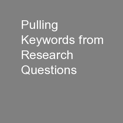 Pulling Keywords from Research Questions