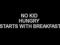 NO KID HUNGRY STARTS WITH BREAKFAST