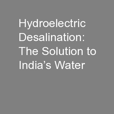 Hydroelectric Desalination: The Solution to India's Water