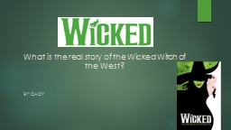 What is the real story of the Wicked Witch of the