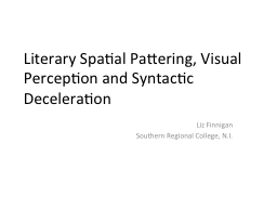 Literary Spatial Pattering, Visual Perception and Syntactic