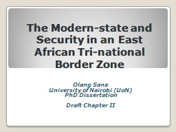 The Modern-state and Security in an East African Tri-nation PowerPoint PPT Presentation