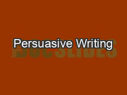 powerpoint presentation on persuasive essay When it comes to persuasive communication, if you wander, you are lost too often, presentations fail to deliver results because they don't follow a clear path to a concrete call to action.