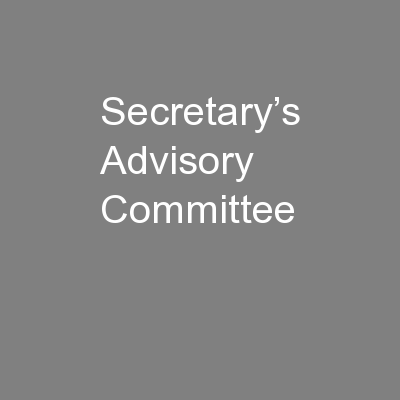 Secretary's Advisory Committee PowerPoint PPT Presentation