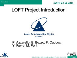 LOFT Project Introduction PowerPoint PPT Presentation