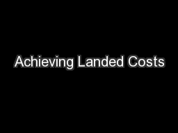 Achieving Landed Costs
