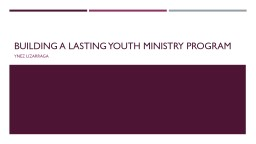 Building a lasting youth ministry program