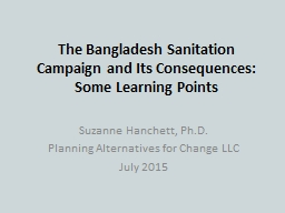 The Bangladesh Sanitation Campaign and Its Consequences: So