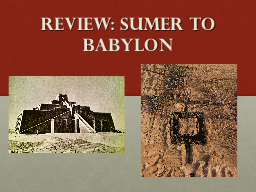 Review: Sumer to Babylon