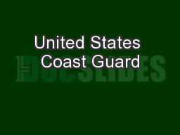 United States Coast Guard PowerPoint PPT Presentation