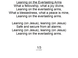 Leaning on the Everlasting Arms PowerPoint PPT Presentation