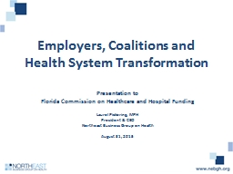 Employers, Coalitions and Health System Transformation