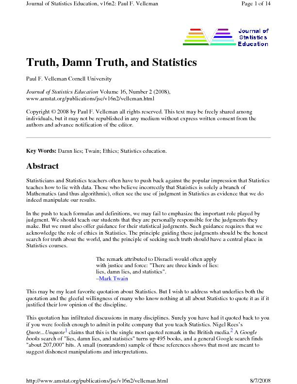 Truth, Damn Truth, and Statistics  Paul F. Velleman Cornell University