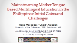 Mainstreaming Mother Tongue Based Multilingual Education in
