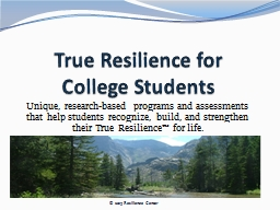 True Resilience for