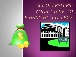 Scholarships: Your Guide to