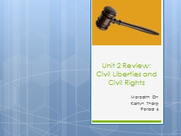 Unit 2 Review: Civil Liberties and Civil Rights
