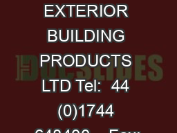 ALUMASC EXTERIOR BUILDING PRODUCTS LTD Tel: +44 (0)1744 648400    Fax: PowerPoint PPT Presentation