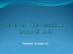 Genome-Wide Association Study (GWAS)