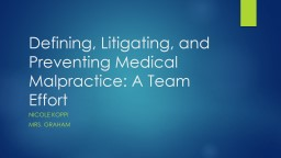 Defining, Litigating, and Preventing Medical Malpractice: A