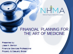 FINANCIAL PLANNING FOR THE ART OF MEDICINE