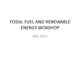 FOSSIL FUEL AND RENEWABLE ENERGY WOKSHOP