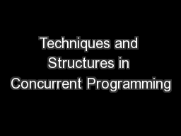Techniques and Structures in Concurrent Programming PowerPoint PPT Presentation