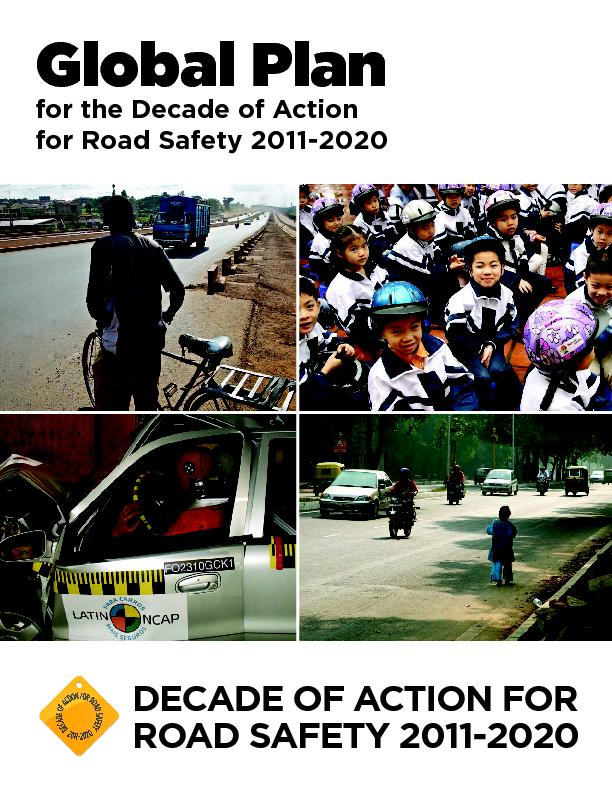 for the Decade of Actionfor Road Safety 2011-2020