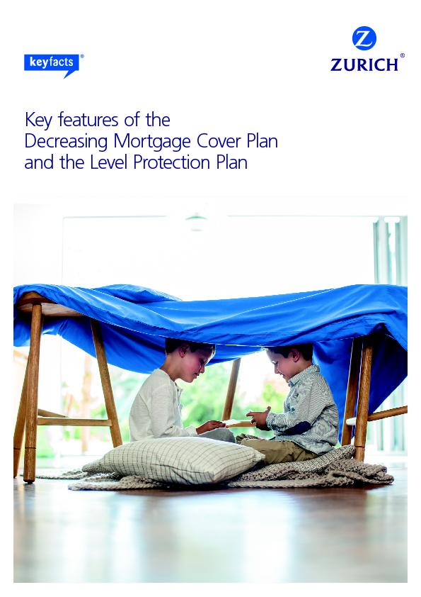 Key features of the Decreasing Mortgage Cover Plan and the Level Prote