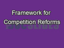 Framework for Competition Reforms