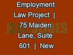 National Employment Law Project  |  75 Maiden Lane, Suite 601  |  New PowerPoint PPT Presentation