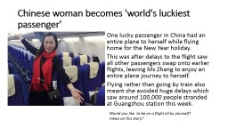 One lucky passenger in China had an entire plane to herself