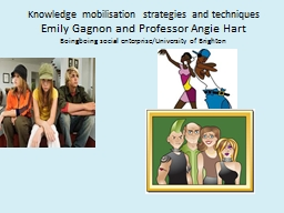 Knowledge mobilisation strategies and techniques