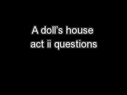 A doll's house act ii questions