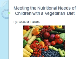 Meeting the Nutritional Needs of Children