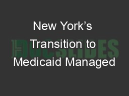 New York's Transition to Medicaid Managed