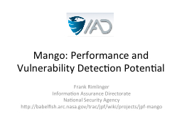 Mango: Performance and Vulnerability Detection Potential
