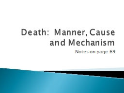 Death:  Manner, Cause and Mechanism PowerPoint PPT Presentation