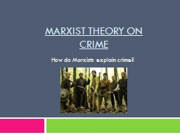 Marxist theory on crime
