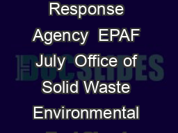 United States Solid Waste and Environmental Protection Emergency Response Agency  EPAF July  Office of Solid Waste Environmental Fact Sheet Properly Managing Used Oil Filters The Environmental Protect