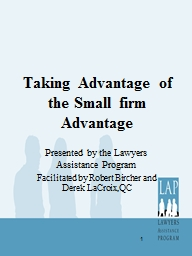Taking Advantage of the Small firm Advantage